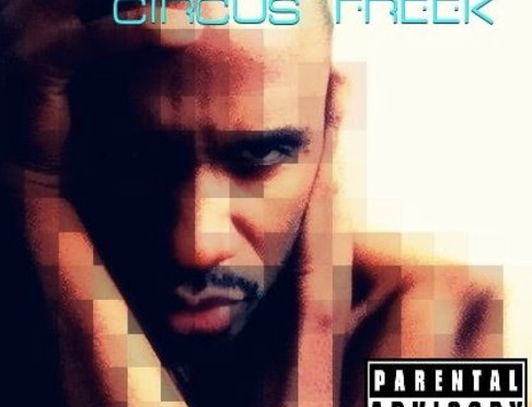 "Audio: @DamienNova – ""Circus Freak"" (90's Dance Mix)"