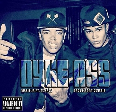 "Audio: Billie Jr – ""Dyke Ass"" FT Temper [@BillieJr & @temper3009]"