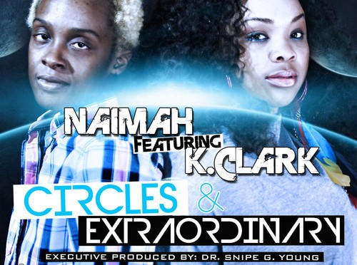"#AUDIO: Naimah FT K Clark – ""Extraordinary"""