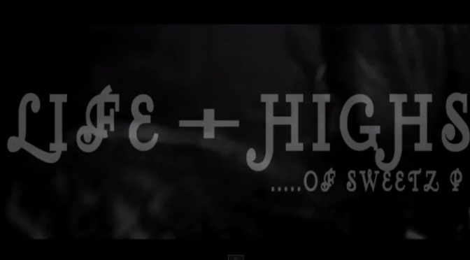 "#VLOG: @SweetzP. ""The Life + Highs"" Epi 2 #Liferrrs"