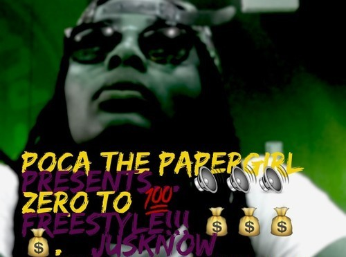"#AUDIO: POCA @ThePapergirl – ""0-100"" Freestyle"