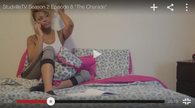 """#Webseries: Studvilletv – """"The Charade"""" S2 Ep8"""