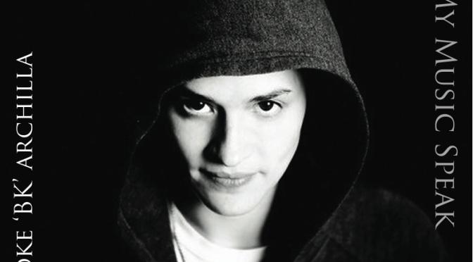 "#Mixtape: Brooke 'BK' Archilla – ""Let My Music Speak"" [@bksway]"