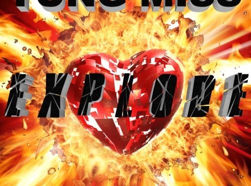 """#Audio: @YungMiss – """"Explode"""""""