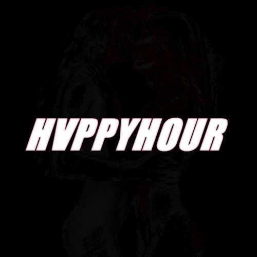 "#AUDIO: HVPPYHOUR – ""I.G.A.F"" [@_HVPPYHOUR] #Exclusive"