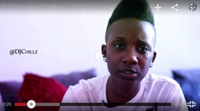 "#Video: @DjChillz – ""Hustle of a female DJ"" #UK"