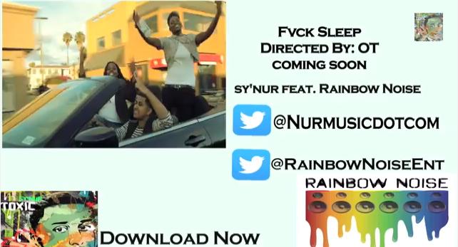 """#MusicVideo: Sy'Nur – """"Fvck Sleep"""" FT @RainbowNoiseEnt [@nurmusicdotcom] #Teaser"""