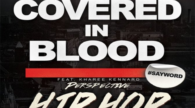 "#Audio: Prada theStudent – ""Covered In Blood"" FT Kharee Kennard [@TEAMSKYLYFE]"