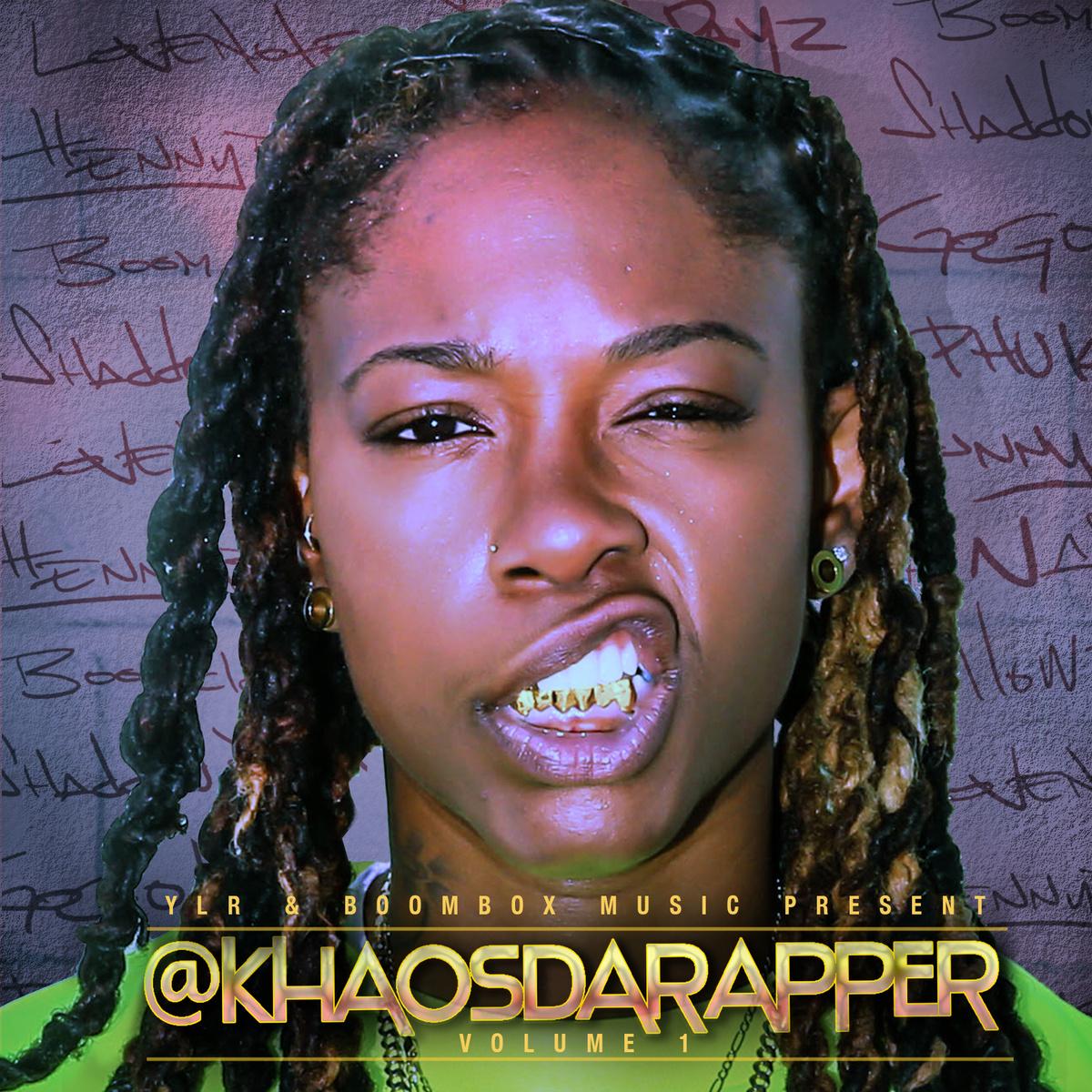 "#Mixtape: @KHAOSDARAPPER (""SelfEntitled"")"