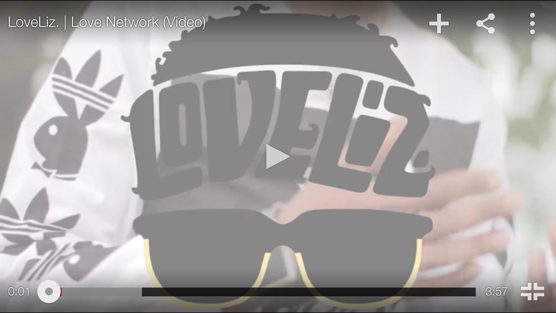 """#MusicAudio: @LoveLizTRIBE – """"Love Network"""""""