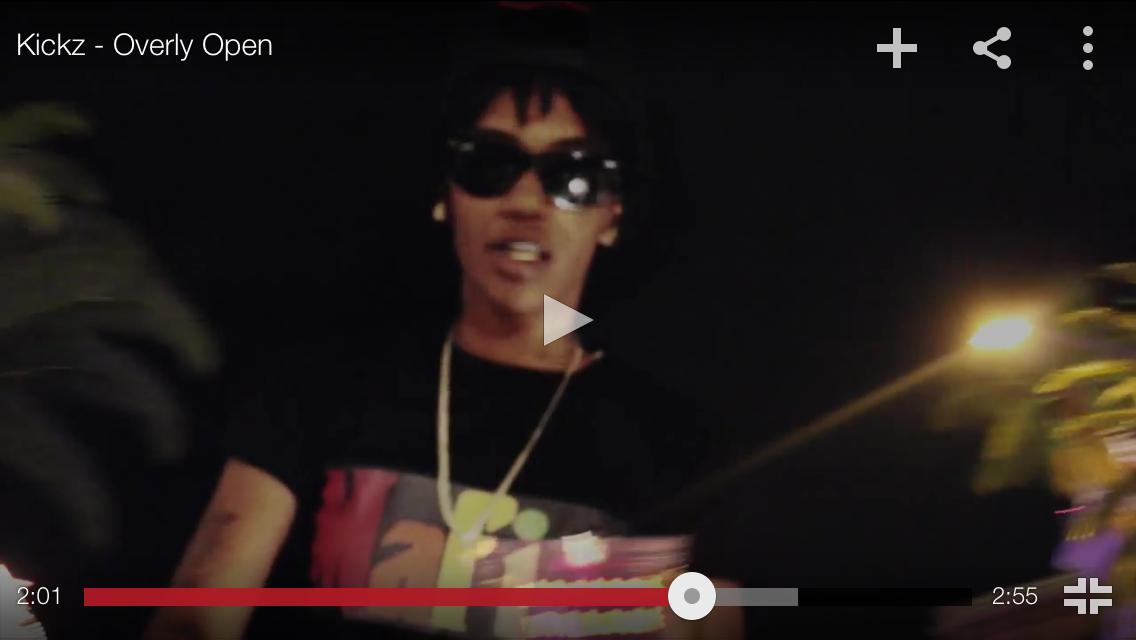 "#MusicVideo: Kickz – ""Overly Open"" [@K1LLAKICKZ]"