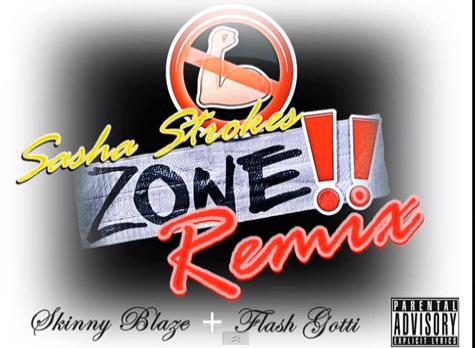 """#Audio: @SashaStrokes – """"No FlexZone"""" FT @FlashGotti & SkinnyBlaze"""
