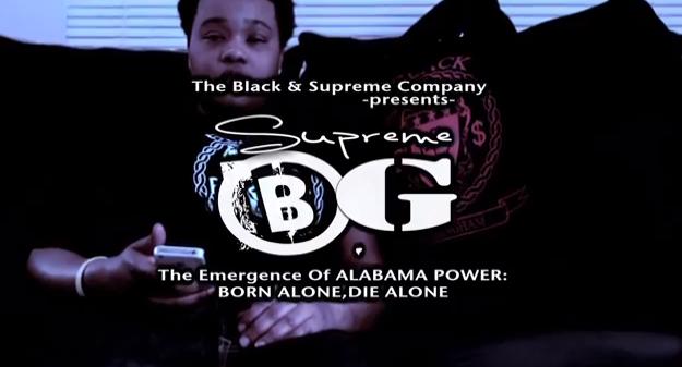 "#Doc: @Supreme BG – ""The Emergence of Alabama Power"": Ep2 [@PremeBack]"
