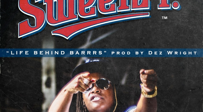 "#Audio: @SweetzP – ""Life Behind Barrs"""