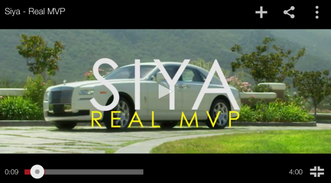 "#MusicVideo: @Siya – ""The Real MVP"""