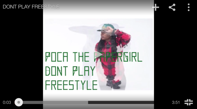 """#Audio: Poca @ThePapergirl – """"DontPlay"""" Freestyle."""