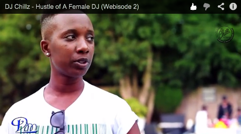 "#Webisode: @DJChillz – ""Hustle Of A Female DJ"" prt 2"