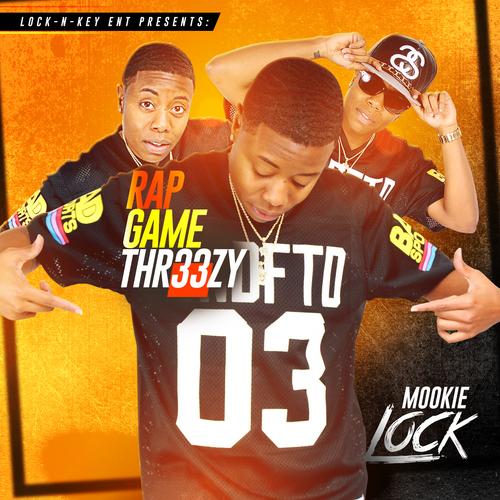 "#Mixtape: Mookie Lock – ""Thr33zy"" [@Mookielockett]"