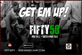 Fifty50 - GET EM UP COVER