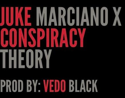 """#Audio: JUKE – """"Conspiracy Theory"""" [@StarTrak_Juke]"""