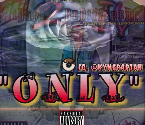 "#Audio:@TeamDorkNation – ""Only"""
