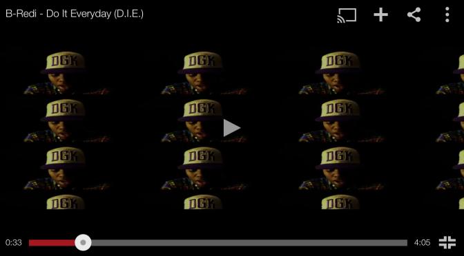 "#MusicVideo: #BRedi – ""Do It Everyday"" (DIE)"