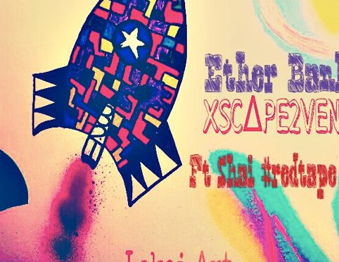"#Audio: #EtherLBanks – ""Xscape2VenusFlyTrap"" –  Shae #RedTape & Jahi Alfredo"