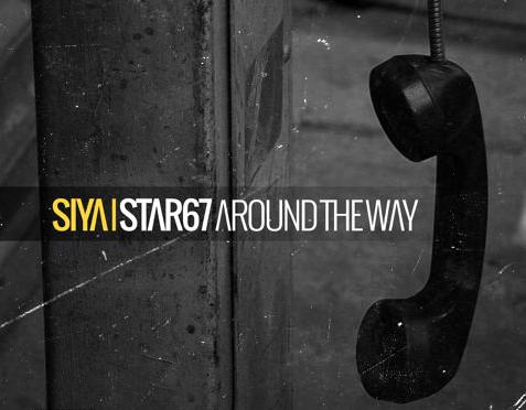 """#Audio: @Siya – """"#Star67AroundTheWay, #FuckAWoe, #Monster"""""""