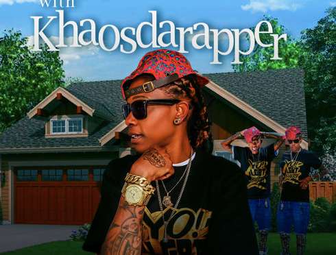 "#Mixtape: @KHAOSDARAPPER – ""Keeping Up With KhaosDaRapper"" #KUWKDR"