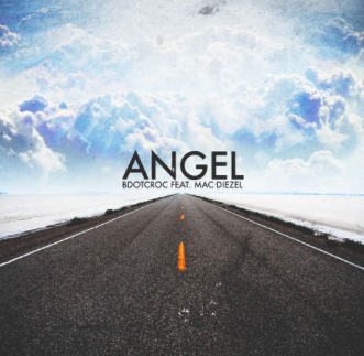 "#Audio: @BdotCroc – ""Angel"" FT Mac Diezel"