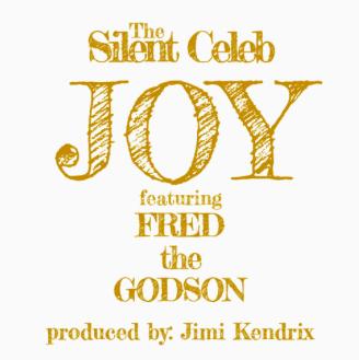 """#Audio: @thesilentceleb FT @FREDTHEGODSON – """"Joy"""""""