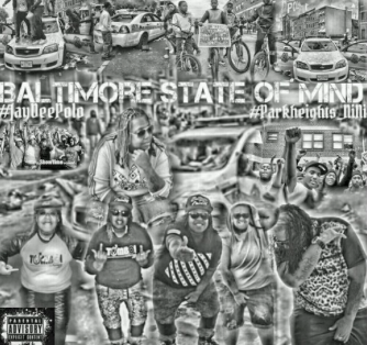 "#Mixtape: JayDee Polo – ""Baltimore state Of Mind"" [@jaydeepolo]"