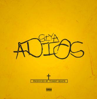 "#Audio: @SIYA – ""ADIOS"""