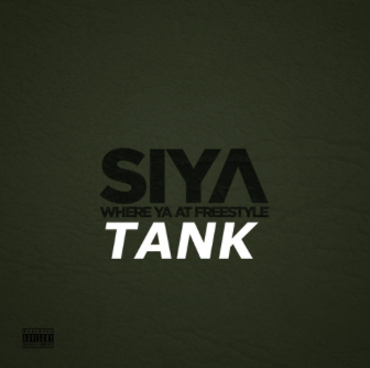 "#Audio: Siya FT Tank – ""Where You At"" Freestyle"