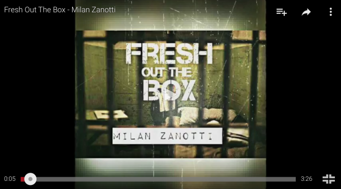 "#Audio: @MilanZanotti – ""Fresh Out The Box"""