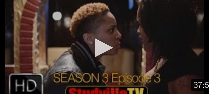 """#Webseries: @StudvilleTV – S3 Ep3 """"Troubled Waters"""""""