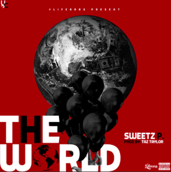 "#Audio: @SweetzP – ""The World"""