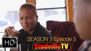 "#Webseries: @Studvilletv – S3 Ep 5 ""Running thru the 6"""
