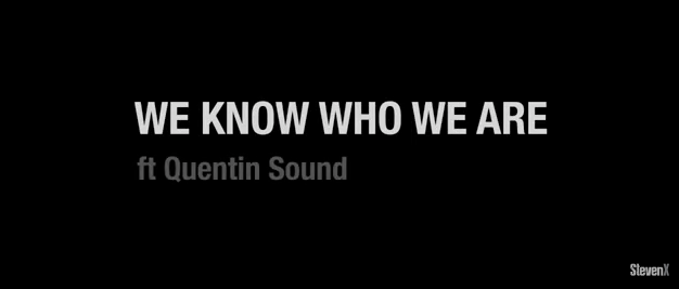 """#MusicVideo: Steven James – """"We Know Who We Are"""" ft Quentin Sound"""
