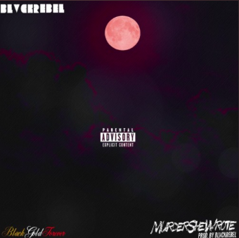 "#AUDIO: BLVCKREBEL – ""Murder She Wrote"" [@BLVCKREBEL]"