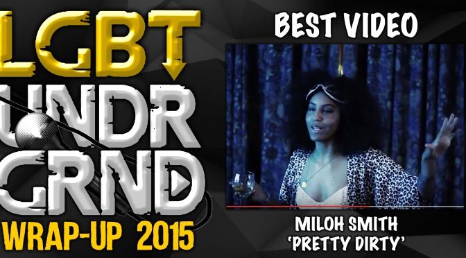 #WrapUp2015: Best Video – 'Pretty Dirty' [@MilohSmith]