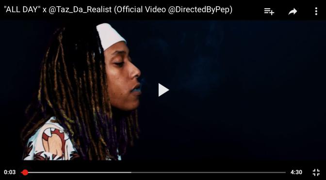 """#MusicVideo: Taz Da Realist – """"AllDay"""" [@Taz_Da_Realist]"""