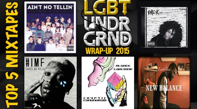 #WrapUp2015: Top 5 Mixtapes US – @330_music @CAKESDAKILLA @TheAlsace @EarthToneMuziq @MamaDuk3