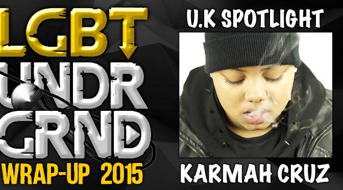 #WrapUp2015: UK Spotlight – Karmah Cruz [@KarmahCruz]