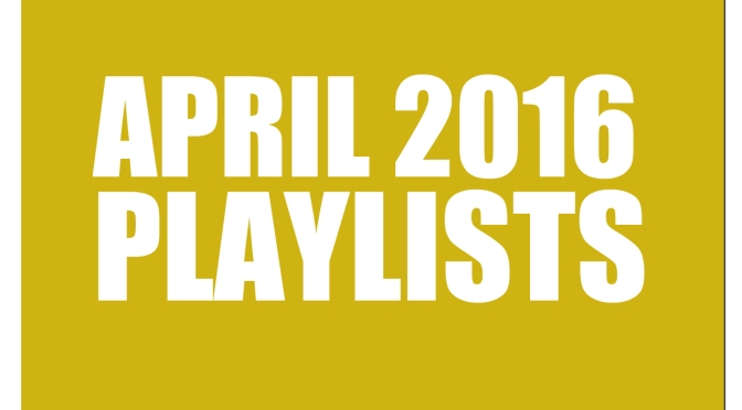 #LGBTUnderground:  Music Hitlist (April 2016)