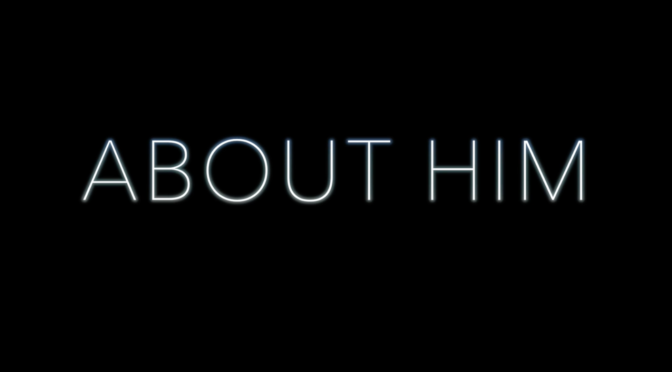 Webseries: About Him