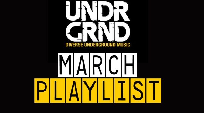 MARCH '17 Music Playlist [Video/Audio]